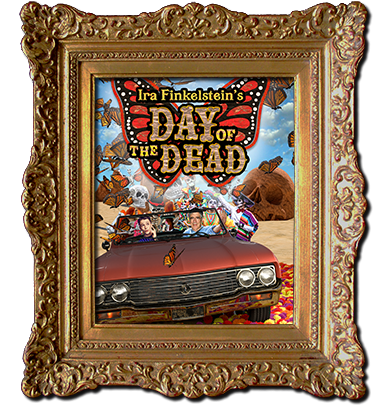 Ira Finklestein's Day of the Dead
